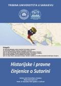 Tribina o temi �Historijske i pravne �injenice o Sutorini�
